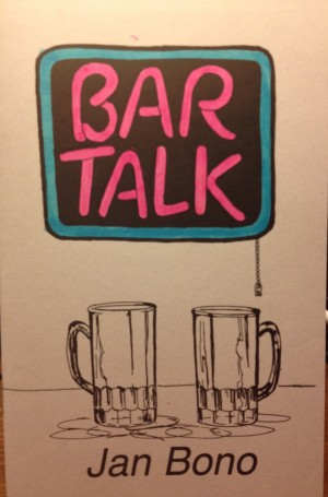 Bar Talk: Poetry for Mature Audiences