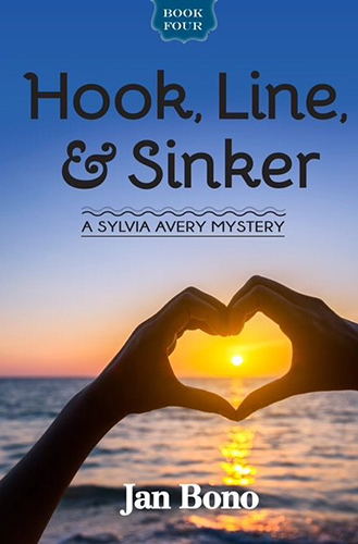Hook, Line, & Sinker – Sylvia Avery Cozy Mystery Series, Book Four