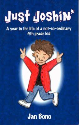 Just Joshin' – A Year in the Life of a Not-so-ordinary 4th Grade Kid