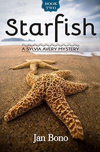 Starfish – Sylvia Avery Cozy Mystery Series, Book Two