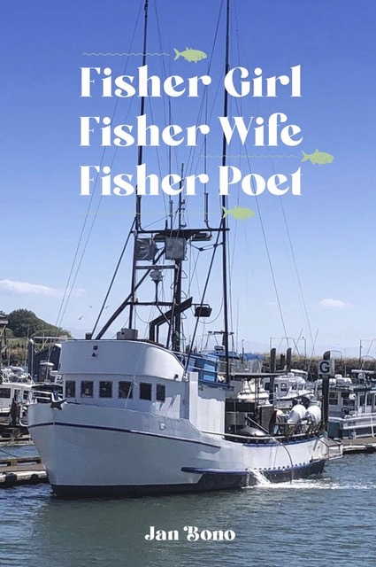 Fisher Girl, Fisher Wife, Fisher Poet